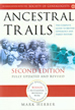 Ancestral Trails The Complete to British Genealogy and Family History Second Edition -  Mark Herber